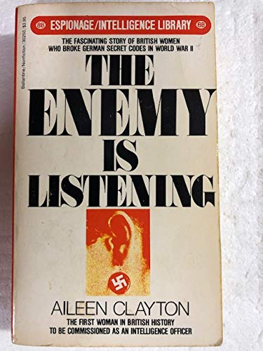 9780345302502: THE ENEMY IS LISTENING