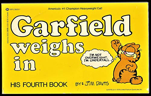 9780345302625: Garfield Weighs In: His Fourth Book