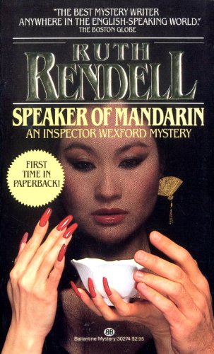 9780345302748: Speaker of Mandarin: An Inspector Wexford Mystery