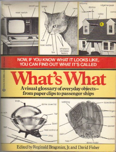 9780345303028: What's What: A Visual Glossary of the Physical World