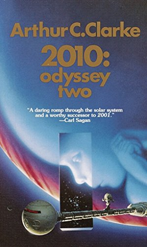 2010: Odyssey Two: A Novel (Space Odyssey: Arthur C. Clarke