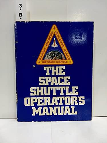 9780345303219: The Space Shuttle Operators Manual
