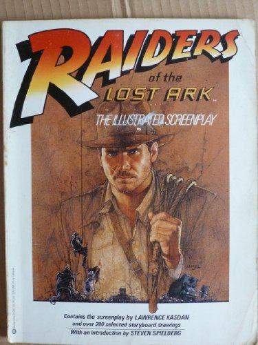 Raiders of the Lost Ark: The Illustrated: Lawrence Kasdan; George