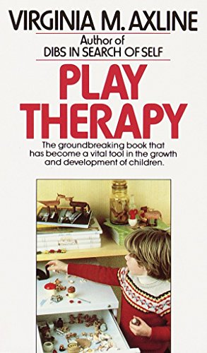 9780345303356: Play Therapy: The Groundbreaking Book That Has Become a Vital Tool in the Growth and Development of Children