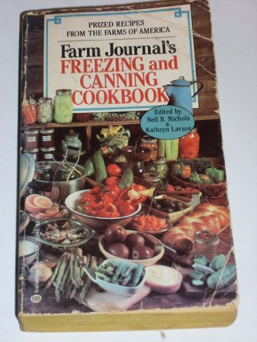 9780345303462: Farm Journal's Freezing and Canning Cookbook: Prized Recipes from the Farms of America
