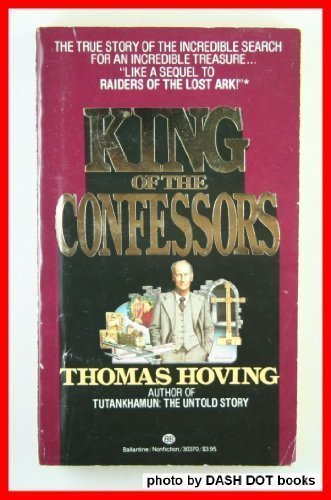 King of the Confessors (0345303709) by Thomas Hoving