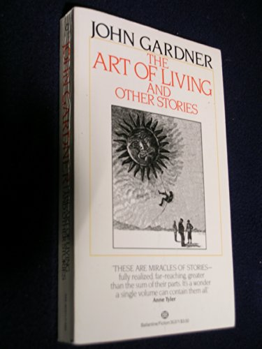 The Art of Living and Other Stories: Gardner, John