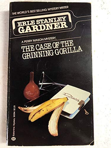 9780345303943: The Case of Grinning Gorilla (Perry Mason)