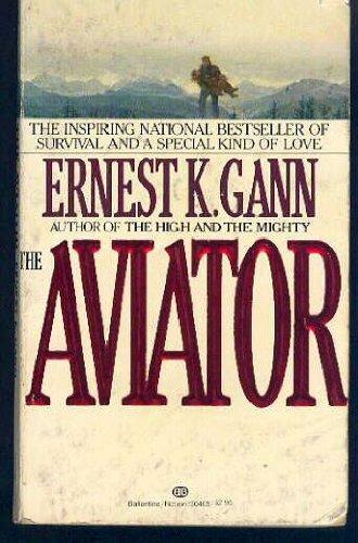 9780345304056: The Aviator