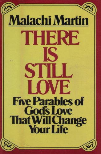 9780345304063: There is Still Love