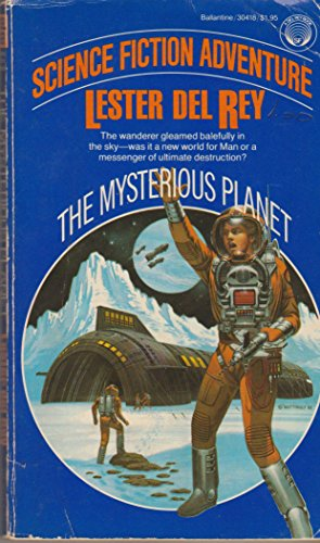 9780345304186: The Mysterious Planet (A Del Rey book)