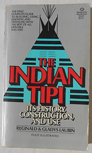 9780345304254: THE INDIAN TIPI