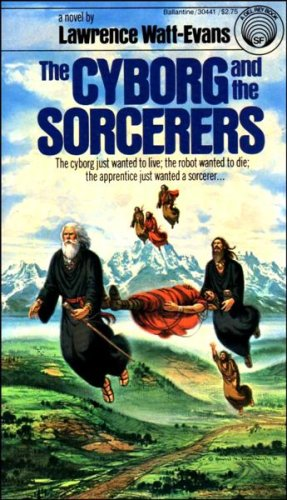 9780345304414: The Cyborg and the Sorcerers