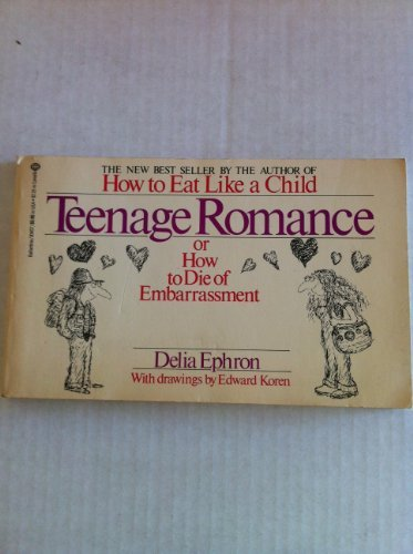 9780345304575: Teenage Romance: Or How to Die of Embarrassment