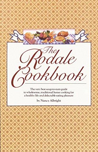 The Rodale Cookbook: Nancy Albright