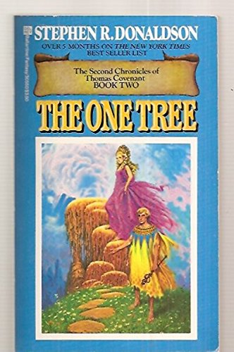 9780345305503: The One Tree: The Second Chronicles of Thomas Covenant Book Two