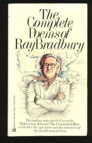 9780345305565: The Complete Poems of Ray Bradbury