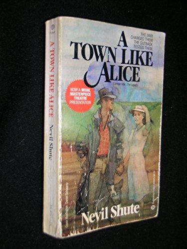 A Town Like Alice: Shute, Nevil