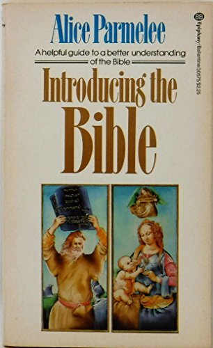Introducing the Bible: Parmelee, Alice