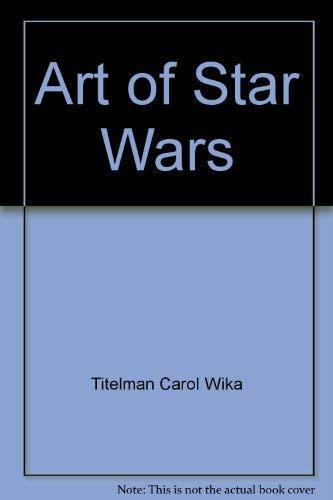 9780345306272: Art of Star Wars