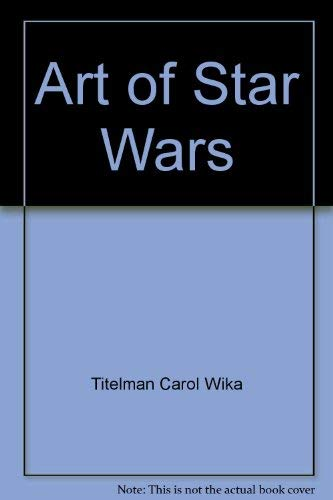 9780345306272: Art of Star Wars