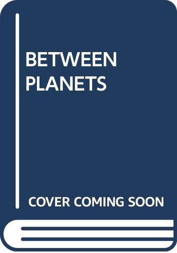 9780345306333: Title: Between Planets