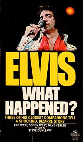9780345306357: Elvis: What Happened?