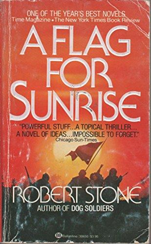 9780345306500: A Flag for Sunrise
