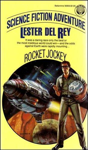 9780345306555: Rocket Jockey