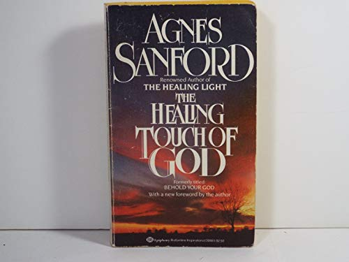 Healing Touch of God: Sanford, Agnes