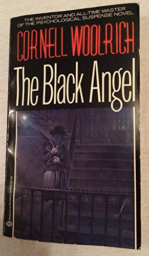 The Black Angel: Woolrich, Cornell