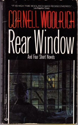 Rear Window: Woolrich, Cornell