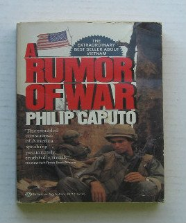 philip caputo and the rumor of war A rumor of war was the 1980 television adaptation of the bestselling memoir of lt philip caputo (portrayed by brad davis), a marine officer who served during the early days of the us involvement in the war in vietnam the majority of the scenes set in vietnam were in reality filmed in mexico.