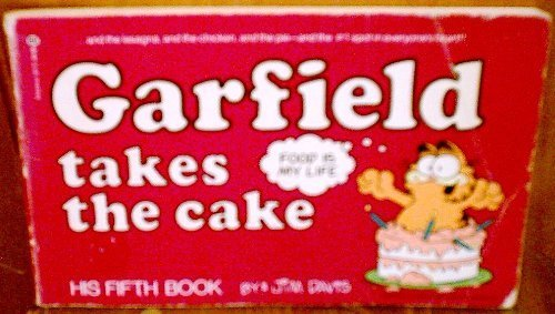 9780345307125: Garfield Takes the Cake