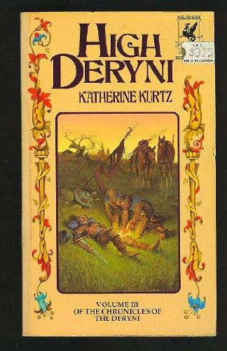 9780345307453: High Deryni: The Chronicles of The Deryni, Volume 3