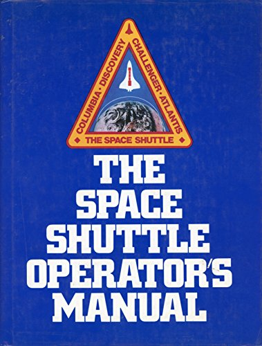 9780345307514: The space shuttle operator's manual