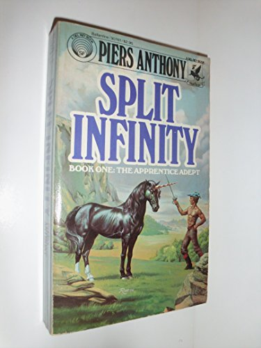 Split Infinity (Apprentice Adept, Bk. 1): Anthony, Piers