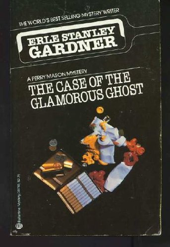 9780345307811: The Case of the Glamorous Ghost
