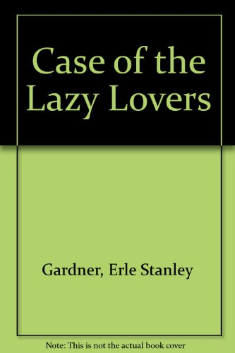 9780345307835: The Case of the Lazy Lover (Perry Mason)