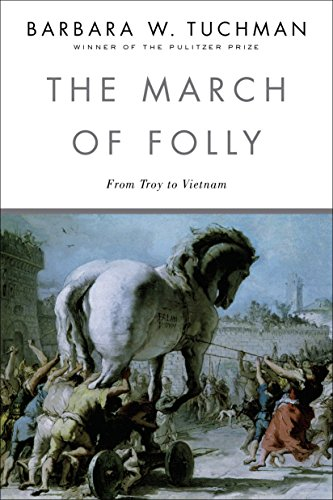 9780345308238: March of Folly: From Troy to Vietnam