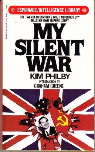 9780345308436: My Silent War