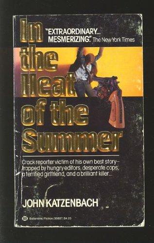 In the Heat of Summer: Katzenbach, John