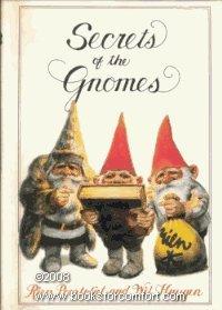 Secrets of the Gnomes: RIEN POORTVLIET; Wil Huygen