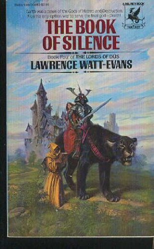 The Book of Silence: Watt-Evans, Lawrence