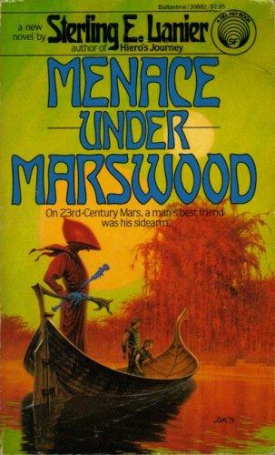 Menace Under Marswood (0345308824) by Sterling E. Lanier