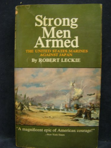9780345308849: Strong Men Armed: The United States Marines Against Japan