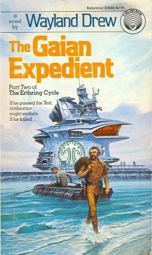 9780345308887: The Gaian Expedient (The Erthring Cycle, Book 2)
