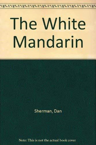 9780345308955: The White Mandarin