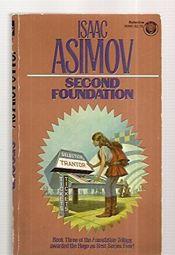 SECOND FOUNDATION.Book THREE of Trilogy 3 III: ASIMOV,Isaac