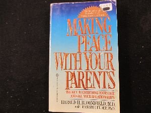 Making Peace With Your Parents: Bloomfield M.D., Harold